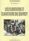 cloutiers et clavetiers du Quercy